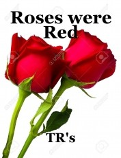 Roses were Red