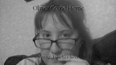 Oliver Come Home