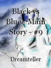 Black vs Blue - Main Story - #9