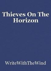 Thieves On The Horizon