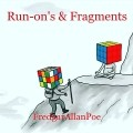 Run-on's & Fragments