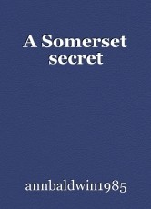 A Somerset secret