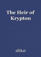 The Heir of Krypton