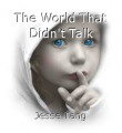 The World That Didn't Talk
