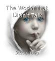 The World That Didn't Talk