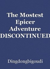 The Mostest Epicer Adventure *DISCONTINUED*