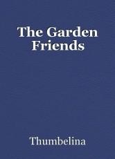 The Garden Friends