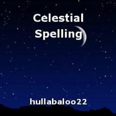 Celestial Spelling