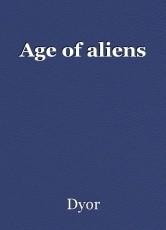 Age of aliens