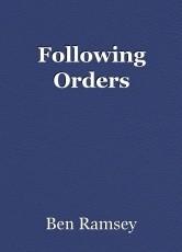 Following Orders