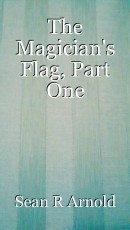 The Magician's Flag, Part One