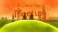 A December Meeting