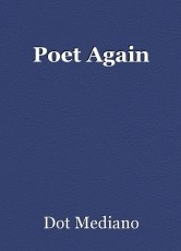 Poet Again