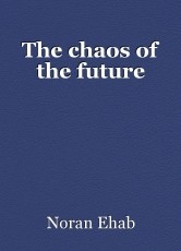 The chaos of the future