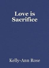 Love is Sacrifice