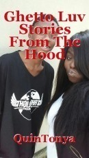 Ghetto Luv Stories From The Hood