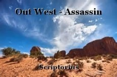 Out West - Assassin