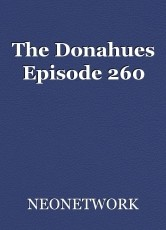 The Donahues Episode 260