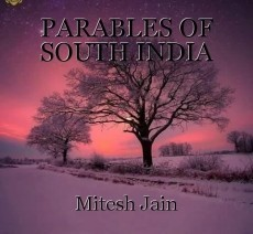 PARABLES OF SOUTH INDIA