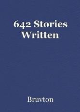 642 Stories Written