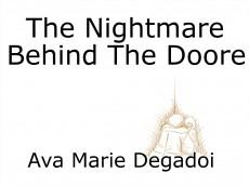 The Nightmare Behind The Doore