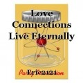 Love Connections Live Eternally