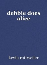 debbie does alice