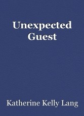 Unexpected Guest