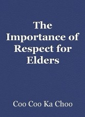 The Importance of Respect for Elders