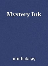 Mystery Ink