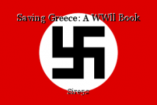 Saving Greece: A WWll Book