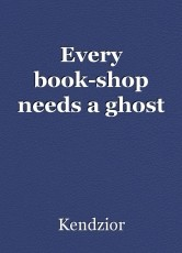 Every book-shop needs a ghost