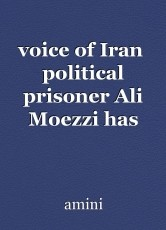 voice of Iran  political prisoner Ali Moezzi has been missing for six days;