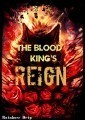 The Blood King's Reign