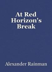 At Red Horizon's Break