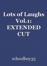 Lots of Laughs Vol.1: EXTENDED CUT