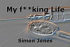 My f**king Life
