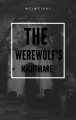 The Werewolf's Nightmare