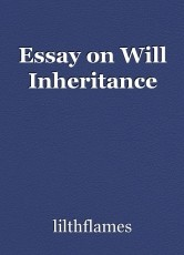 Essay on Will Inheritance