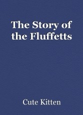 The Story of the Fluffetts