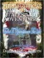 THE MYTHICAL MYSTICAL TALES AND ADVENTURES  OF TALBOT T.YARNSPINNER III