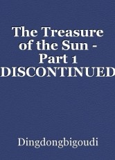 The Treasure of the Sun - Part 1 *DISCONTINUED*