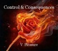 Control & Consequences