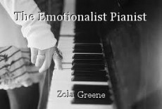 The Emotionalist Pianist