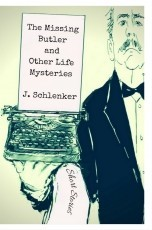 The Missing Butler and Other Life Mysteries (A Collection of Short Stories)