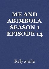 ME AND ABIMBOLA SEASON 1 EPISODE 14
