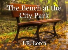 The Bench at the City Park