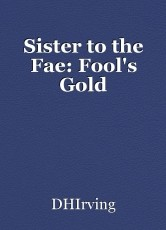 Sister to the Fae: Fool's Gold