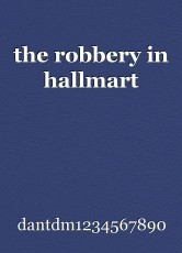 the robbery in hallmart
