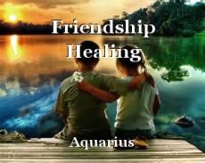Friendship Healing